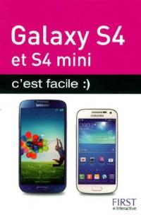 Galaxy S4 et S4 mini : C'est facile