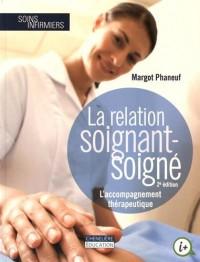 La relation soignant-soigné : L'accompagnement thérapeutique
