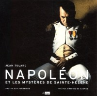 Napoléon et les mystères de Sainte-Hélène