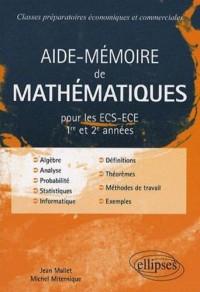 Aide-Mémoire de Mathématiques : ECS-ECE 1re et 2e années