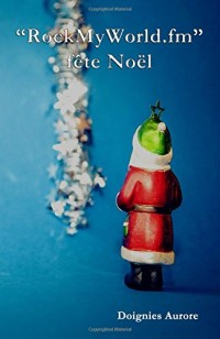 RockMyWorld.fm fête Noël