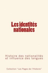 Les identités nationales: Histoire des nationalités et influence des langues