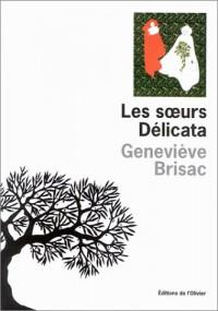 Les Soeurs Delicata