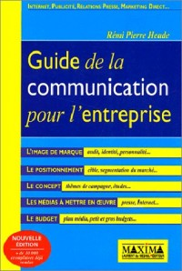 Guide de la communication pour l'entreprise, 2e édition