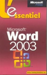 Microsoft Word 2003 - L'Essentiel - livre de référence - français