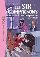 Les Six Compagnons 06 - Les Six Compagnons jouent une dangereuse partition [Poche]