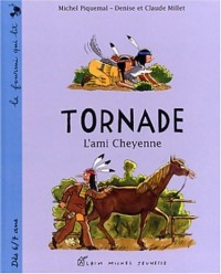 Tornade : L'ami Cheyenne
