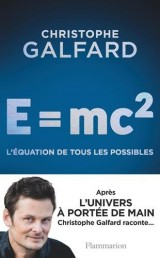 E= Mc2 : l'équation de tous les possibles [Poche]