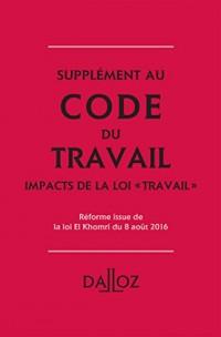 Code du Travail : Les impacts de la loi Travail : Réforme issue de la loi Travail du 8 août