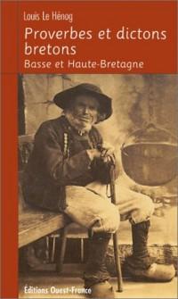 Proverbes et dictons bretons : Basse et Haute-Bretagne