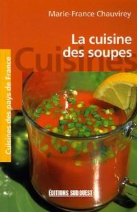 La cuisine des soupes