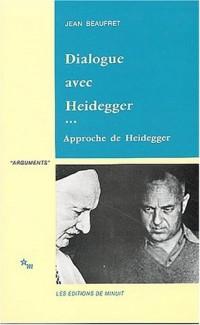 Dialogue avec Heidegger