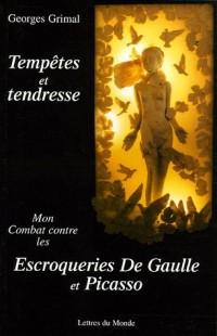 Tempêtes et tendresse : Mon combat contre les escroqueries De Gaulle et Picasso