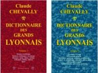 Dictionnaire des grands Lyonnais : Tome 1 et 2