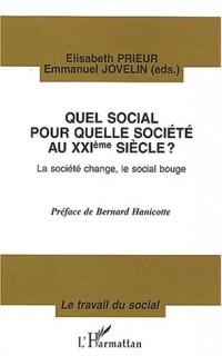 Quel social pour quelle société au XXIème siècle?
