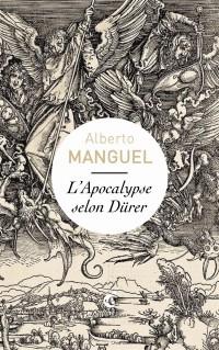 L'Apocalypse selon Dürer : Une lecture de Albrecht Dürer, L'Apocalypse 1498 (matrice) ; 1511 (édition) ; Musée du dessin et de l'estampe originale, Gravelines