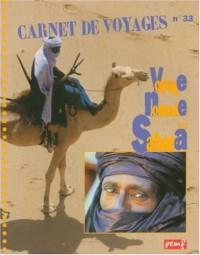 Carnet de voyage, numéro 33 : Voyage nomade au Sahara