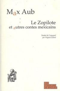 Le Zopilote et autres contes mexicains