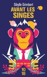 Avant les singes [Poche]