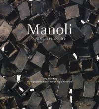 Manoli : L'Elan, la rencontre