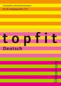 topfit Deutsch Grammatik und Zeichensetzung 3