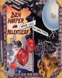 Harper Ben & Relentless7 White Lies for Dark Times Tab