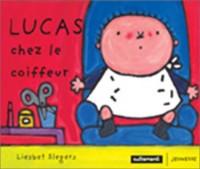Lucas chez le coiffeur