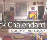Sur le fil du rasoir : Franck Chalendard