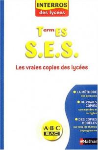 Interros des Lycées : Sciences économiques et sociales, terminale ES : Les Vraies Copies commentées