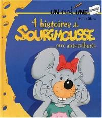 4 histoires de Sourimousse