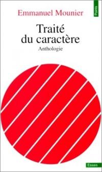 Traité du caractère : Anthologie