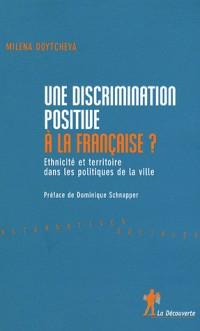 Une discrimination positive à la française ?