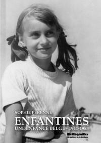 Enfantines : Une enfance belge (1941-1953)