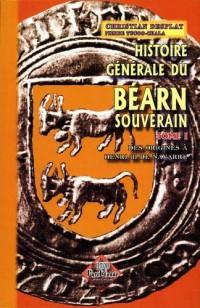 Histoire Generale du Bearn Souverain T1 T01