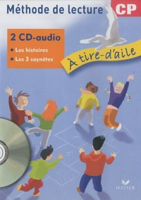 Méthode de lecture CP A tire-d'aile : 2 CD-audio