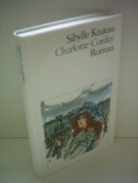 Charlotte Corday: Roman (German Edition)
