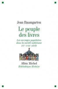 Le peuple des livres : Les ouvrages populaires dans la société ashkénaze XVIe-XVIIIe siècle