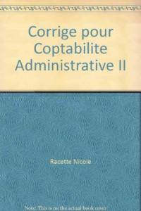 Corrige pour Coptabilite Administrative II