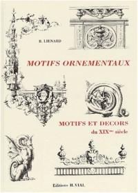 Motifs ornementaux et décors du XIXème siècle