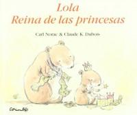 Lola reina de las princesas