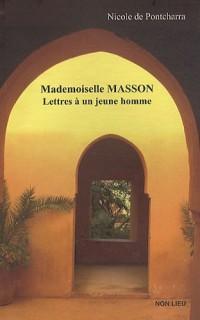 Mademoiselle Masson : Lettres à un jeune homme