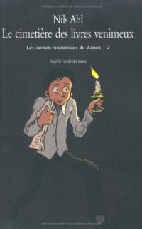 Les carnets souterrains de Zénon 2