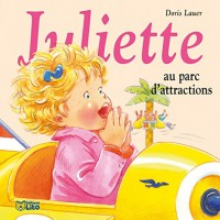 Juliette au parc d'attraction - Dès 3 ans