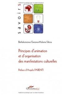 Principes d'animation et d'organisation des manifestations culturelles