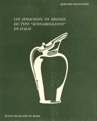 Les Oenochoés en bronze du type