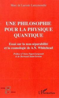 Une philosophie pour la physique quantique