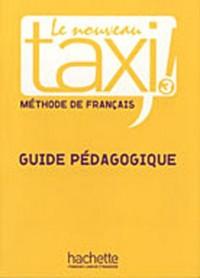 Le Nouveau Taxi ! 3 - Guide pédagogique