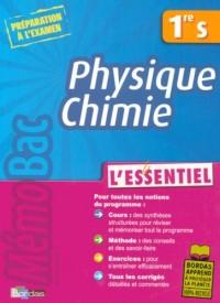 Physique Chimie 1e S : L'essentiel