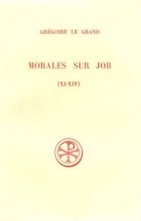 Morales sur job, livres XI et XIV