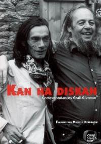 Kan Ha Diskan Correspondances Grall-Glenmor